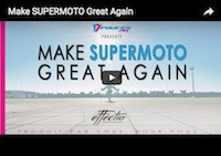 Make Supermoto Great Again